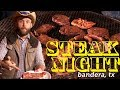 Steak Night at the 11th Street Cowboy Bar -- Bandera, TX