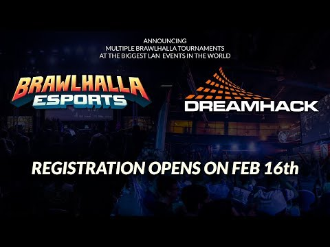Brawlhalla @ DreamHack and More from the Esports Dev Stream! - Feb 5