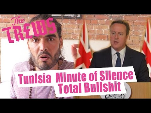 Tunisia Minute Of Silence - Total Bullshit: Russell Brand The Trews (E350)