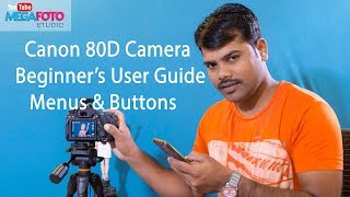 Canon 80D Camera Tutorial Beginner's User Guide to the Menus & Buttons (Hindi)