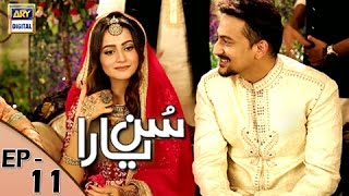 Sun Yaara Episode 11>