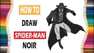 Drawing SPIDER-MAN NOIR for kids [SPIDERMAN INTO THE SPIDER VERSE] | kids videos | kids can draw😄❤️
