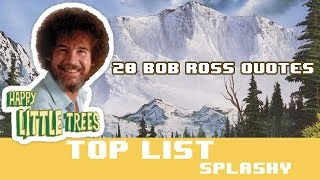 """20 Bob Ross quotes from Joy of painting - """"How to be happy by Bob Ross"""""""