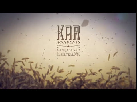 Kar Accidents - El sol y la luna