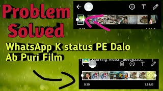 WhatsApp status Par Full Song Kese Lagae|How To Post Long WhatsApp Status| longer then 30 second
