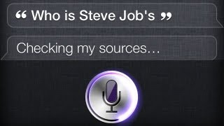 Siri, Who Is Steve Jobs