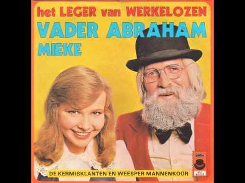Vader Abraham & Mieke - Het Leger Van Werkelozen