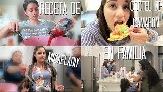 VISITAMOS A MICAELADIY 🤗+ RECETA DE CÓCTEL DE CAMARÓN 🍤 |NuestraFamiliaTV