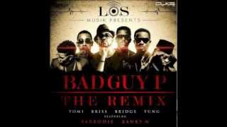 Bad Guy P (Remix) - L.O.S Ft. Banky W & Sarkodie