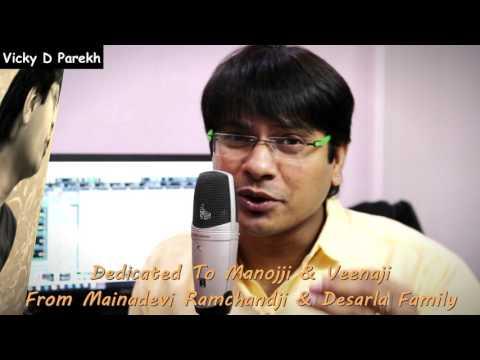 Phool Khile Hai Gulshan  Wedding Anniversary Hindi Songs  Vicky D Parekh  Manoj & Veena