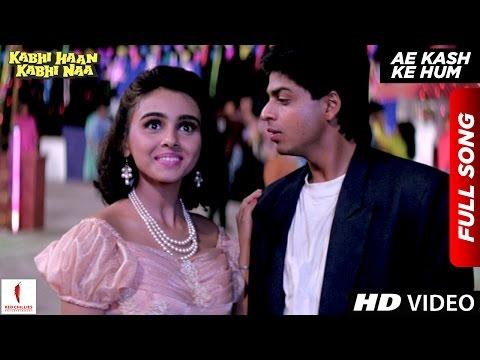 Ae Kash Ke Hum | HD | Full Song | Kabhi Haan Kabhi Naa | Shah Rukh Khan , Suchitra Krishnamurthy thumbnail