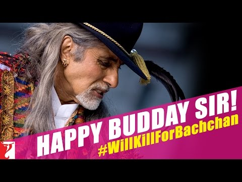 Happy Budday Sir! - A Kill Dil Tribute To Mr. Bachchan On His 72nd Budday