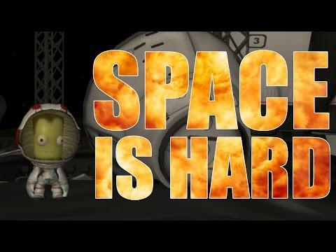 Space is Hard... (Kerbal Space Programme)