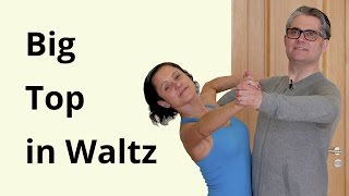 Big Top in Waltz | Ballroom Dancing
