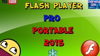 Como descargar Flash Player pro + como usarlo 2015