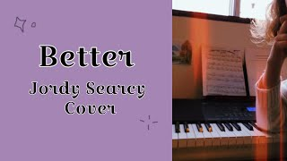 """Better"" by Jordy Searcy {Cover}"