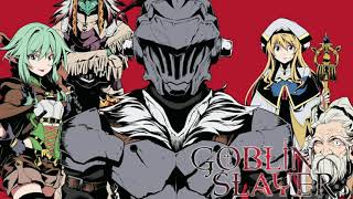 Goblin Slayer OST - 02 - Kill Goblins