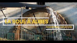 [Invention-Creation] - Roue à Aubes