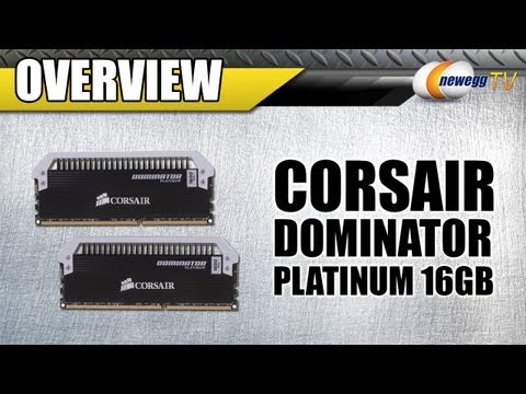 Newegg TV: CORSAIR Dominator Platinum 16GB DDR3 1600 Desktop Memory Overview