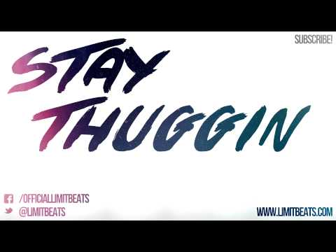 NEW Trap Hip Hop Beat Instrumental *Stay Thuggin* (Prod. By Limit Beats)