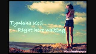 Watch Tynisha Keli Right Here Waiting video