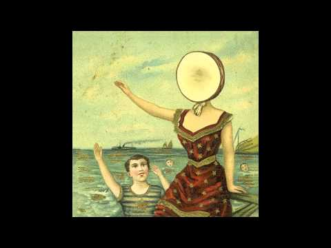 Neutral Milk Hotel - King Of Carrot Flowers