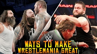 10 Ways To Make WWE WrestleMania 33 GREAT!