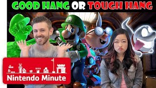 Good Hang or Tough Hang? Luigi's Mansion 3 Edition