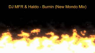 Burnin (New Mondo Mix)
