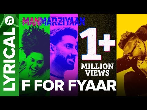 F For Fyaar | Lyrical Audio Song | Manmarziyaan | Amit Trivedi, Shellee | Abhishek, Taapsee, Vicky