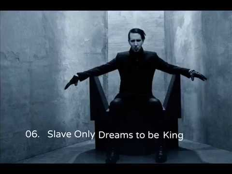 Marilyn Manson - Slave Only Dreams To Be King