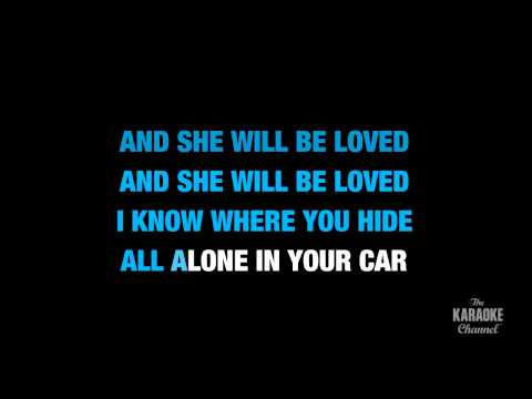 She Will Be Loved In The Style Of maroon 5 Karaoke Video With Lyrics (no Lead Vocal) video