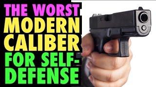 Worst Caliber for Self-Defense?