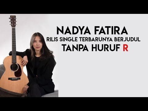 download lagu nadya fatira lagu tanpa huruf r