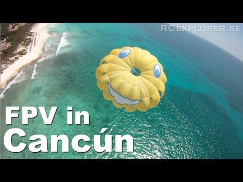 Beautiful HD FPV - Cancun - RCExplorer.se