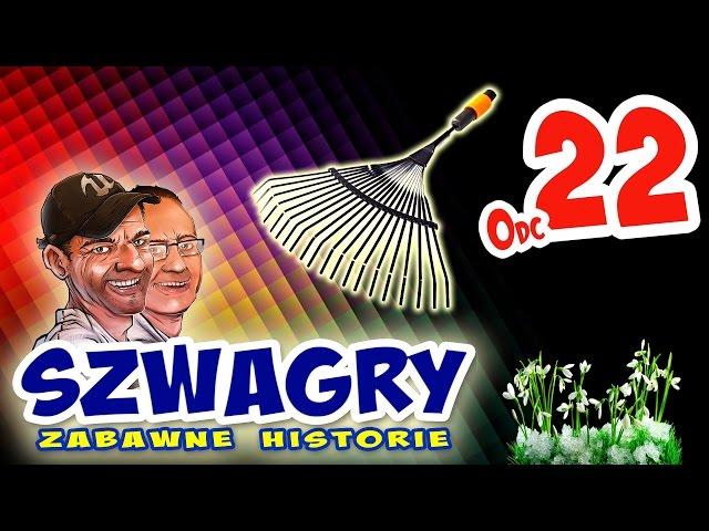 Szwagry - Odcinek 22