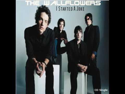 Wallflowers - I Started A Joke