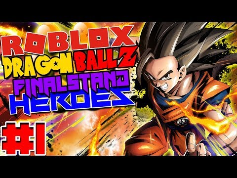 Dragon Ball Z Final Stand: Heroes (Roblox Roleplay) - Episode 1 | Unknown World With An Unknown Hero