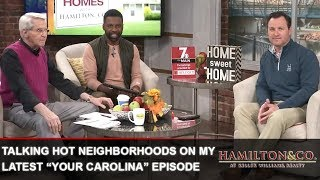 """Greenville Real Estate Agent: Which Neighborhoods Are Hot on the Latest Episode of """"Your Carolina"""""""