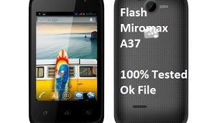 Micromax Bolt A37 flash. 100% Ok File