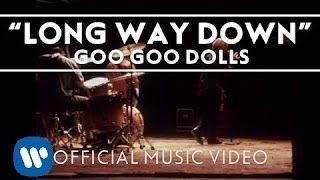 Watch Goo Goo Dolls Long Way Down video