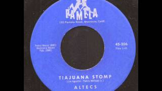 Altecs Tiajuana Stomp