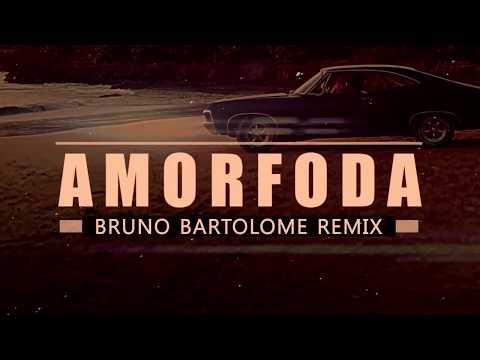 Amorfoda - Bad Bunny (Bruno Bartolome Remix)