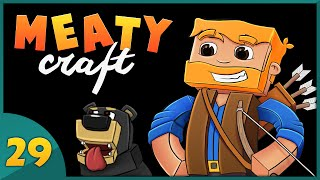 Minecraft : Meatycraft 2016 Ep.29