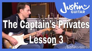 The Captain's Privates: Lesson 3. Lee's 1 on 1 lessons with Justin