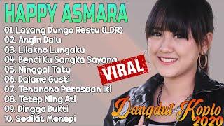 Download lagu Dangdut Koplo Terbaru 2020 || Happy Asmara Koplo Full Allbum - Layang Dungo Restu (LDR)