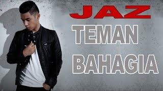 Download Lagu JAZ - TEMAN BAHAGIA (Lyrics) Gratis STAFABAND