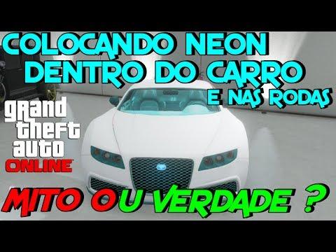 GTA 5 Online: Neon Dentro Do Carro e Nas Rodas MITO OU VERDADE ?