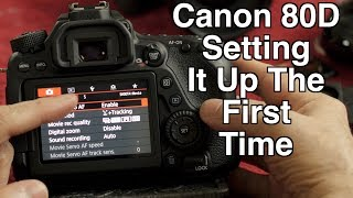 01. Canon 80D - How I set it up the first time