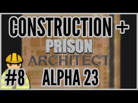CCTV = Construction + Prison Architect Alpha 23 #8